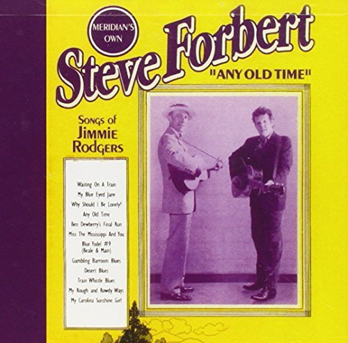Steve Forbert Any Old Time