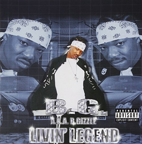B.G. Livin Legend Explicit Version