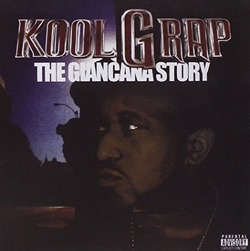 Kool G Rap Giancana Story Explicit Version