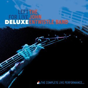John Entwistle Left For Live Deluxe 2 CD Set