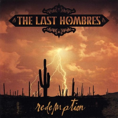 Last Hombres Redemption