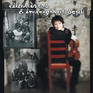 Eileen Ivers Eileen Ivers & Immigrant Soul