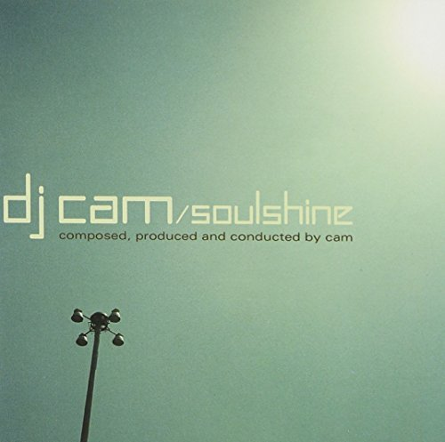 Dj Cam Soulshine Explicit Version