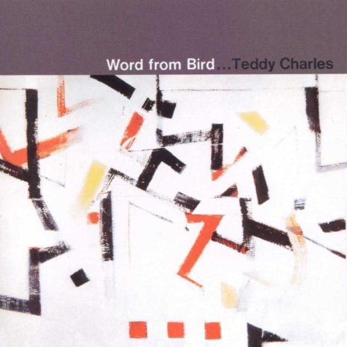 Charles Teddy Word From Bird