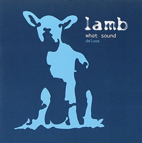 Lamb What Sound Deluxe Ed.