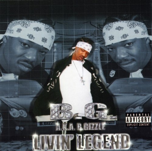 B.G. Livin Legend Explicit Version Clean Cover