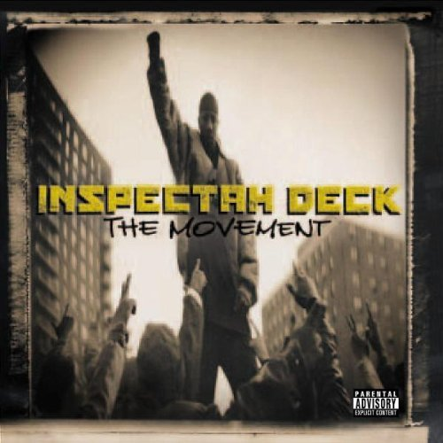 Inspectah Deck Movement Explicit Version