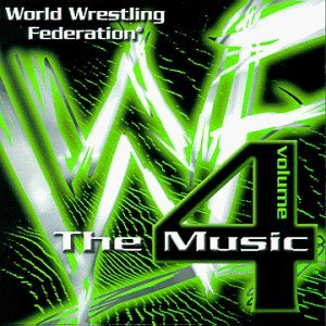 World Wrestling Federation Vol. 4 The Music World Wrestling Federation