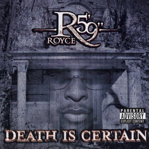 "Royce Da 5'9"" Death Is Certain Explicit Version"
