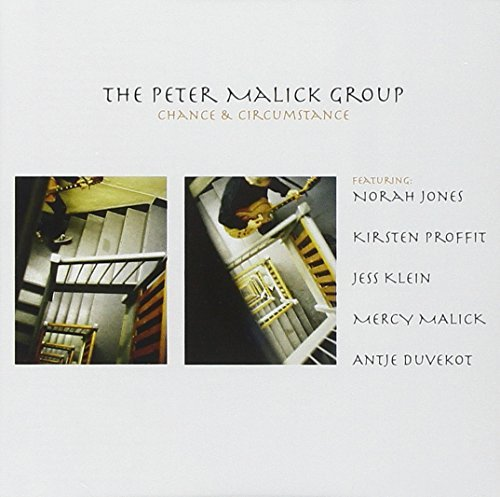 Peter Malick Group Chance & Circumstance Feat. Norah Jones