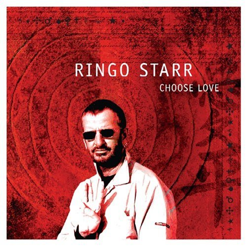Ringo Starr Choose Love