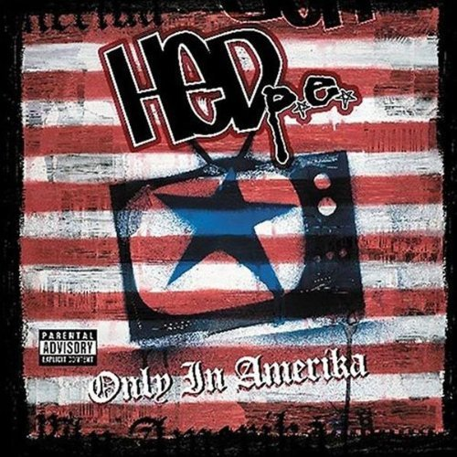 Hed P.E. Only In America Explicit Version