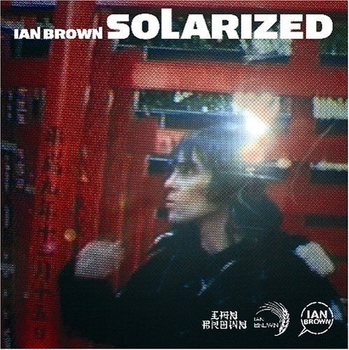 Ian Brown Solarized Incl. Bonus Track
