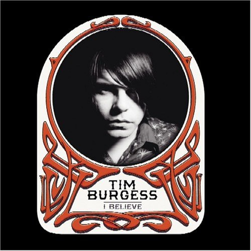 Tim Burgess I Believe Incl. Bonus Tracks