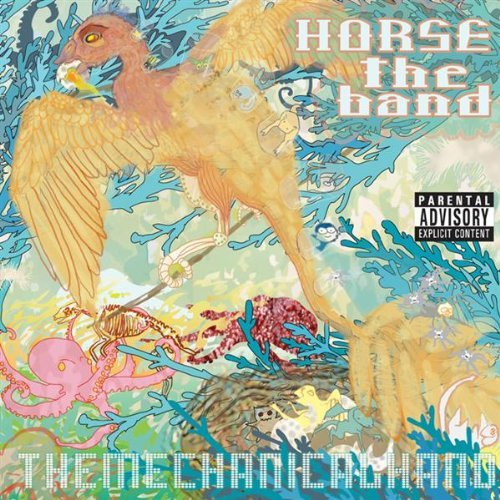 Horse The Band Mechanical Hand Explicit Version