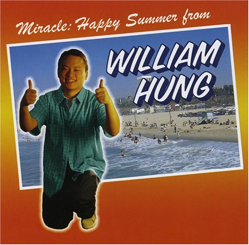 William Hung Miracles Hung In The Sun