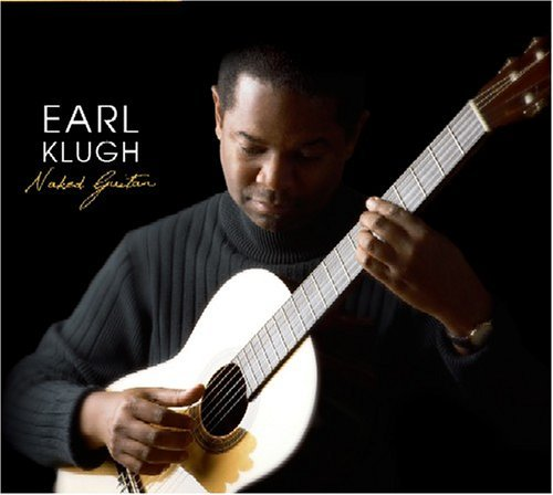 Earl Klugh Naked Guitar