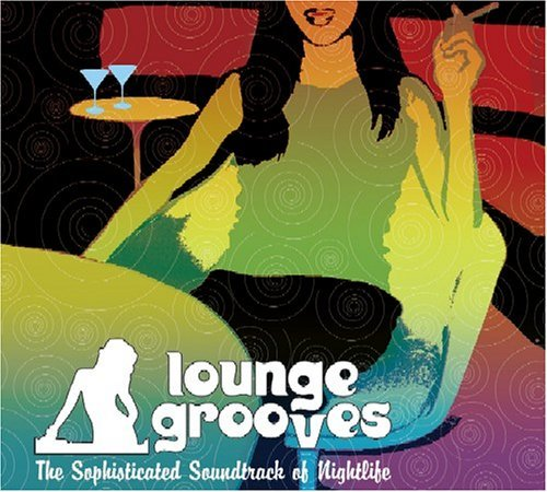 Loungegrooves Vol. 1 Loungegrooves 2 CD Set Loungegrooves