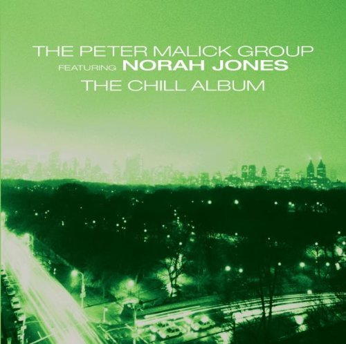 Peter Malick New York City Chill Album Feat. Norah Jones