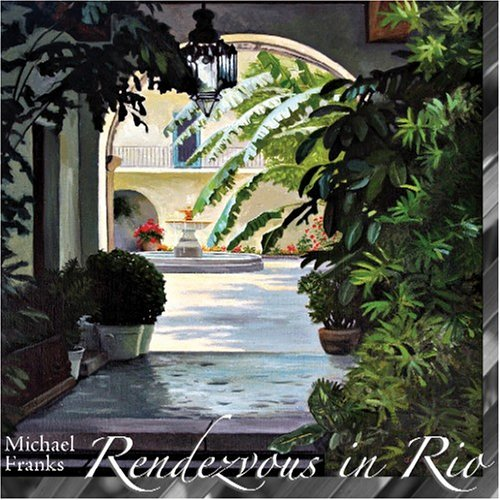 Michael Franks Rendezvous In Rio