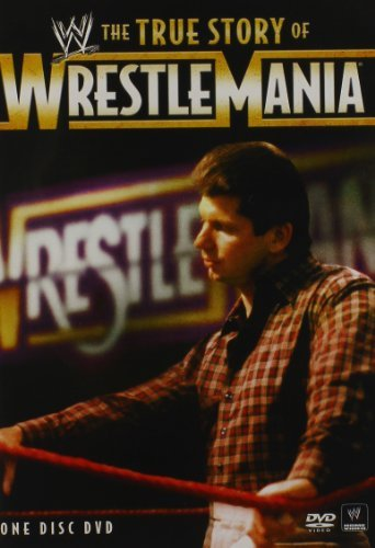 True Story Of Wrestlemania True Story Of Wrestlemania Tvpg