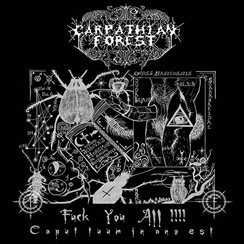 Carpathian Forest Fuck You All Fuck You All