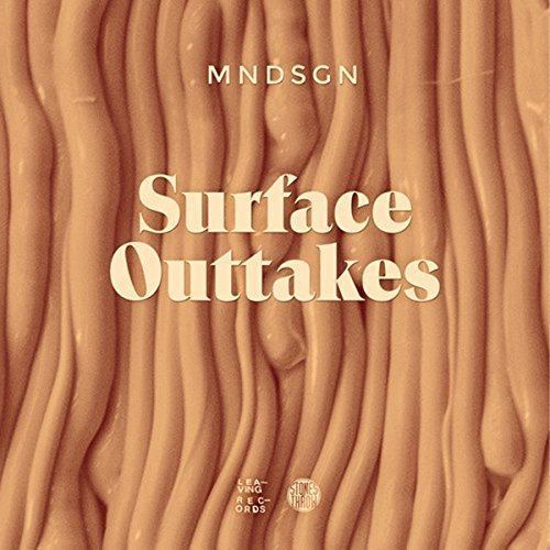Mndsgn Surface Outakes