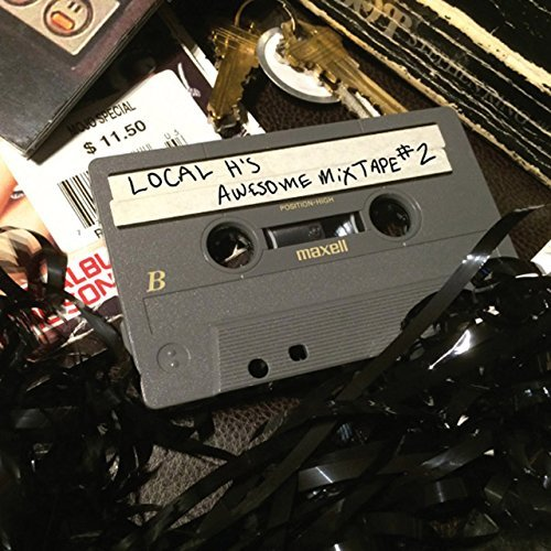 Local H Local H's Awesome Mix Tape 2