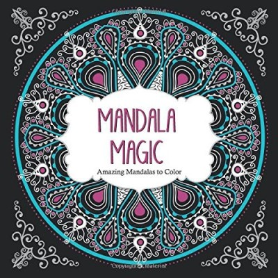 Arsedition Mandala Magic Amazing Mandalas Coloring Book For Adults
