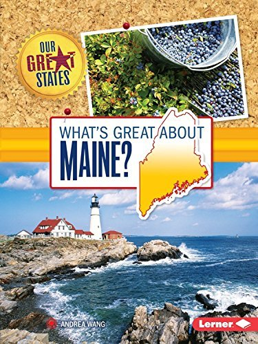 Andrea Wang What's Great About Maine?