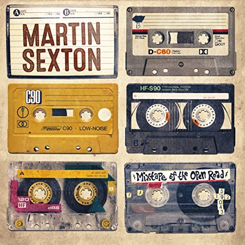 Martin Sexton Mixtape Of The Open Road