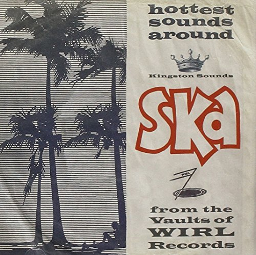 Ska From The Vaults Of Wirl Records Ska From The Vaults Of Wirl Records CD