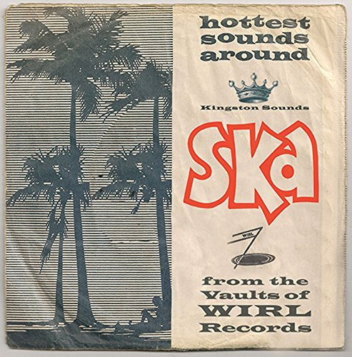 Ska From The Vaults Of Wirl Records Ska From The Vaults Of Wirl Records Lp