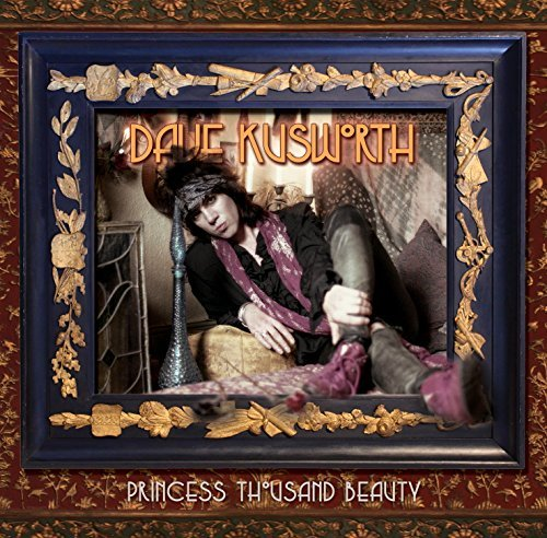 Dave Kusworth Princess Thousand Beauty 2 CD