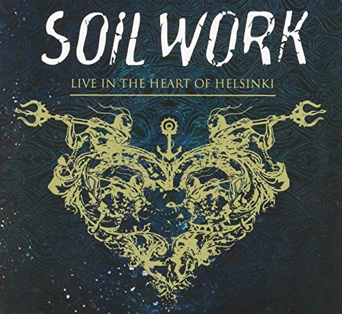 Soilwork Live In The Heart Of Helsinki Incl. Blu Ray