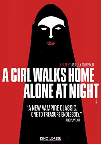Girl Walks Home Alone At Night Girl Walks Home Alone At Night DVD Nr