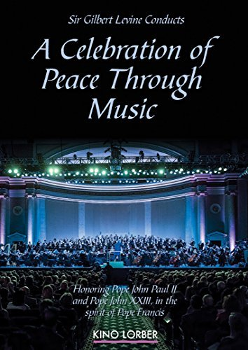 Celebration Of Peace Through Music Sir Gilbert Levine DVD