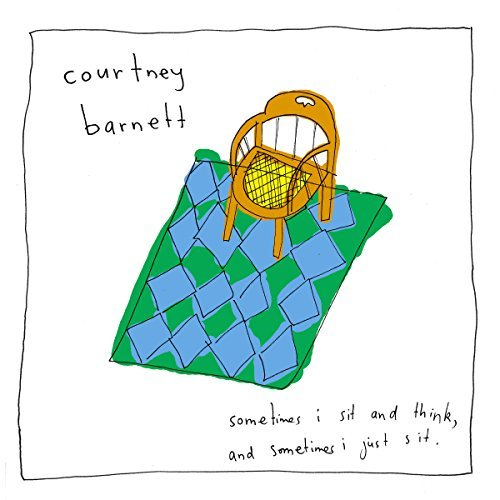 Courtney Barnett Sometimes I Sit & Think & Sometimes I Just Sit