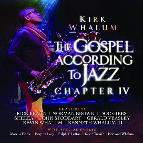Kirk Whalum Gospel According To Jazz Chapt 2 CD