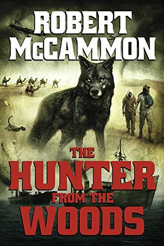 Robert Mccammon The Hunter From The Woods