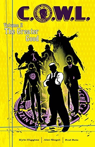 Kyle Higgins C.O.W.L. Volume 2 The Greater Good