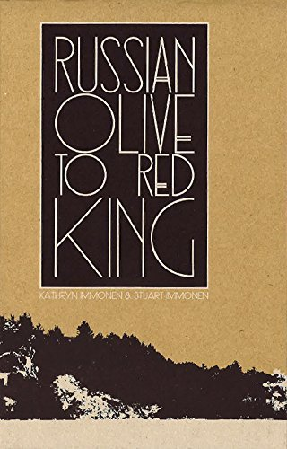 Kathryn Immonen Russian Olive To Red King