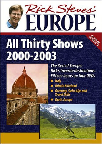 Rick Steves Rick Steves' Europe All Thirty Shows 2000 2003 (