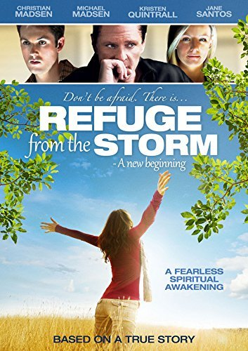Refuge From The Storm A New Beginning Madsen Madsen Quintrall DVD Pg13