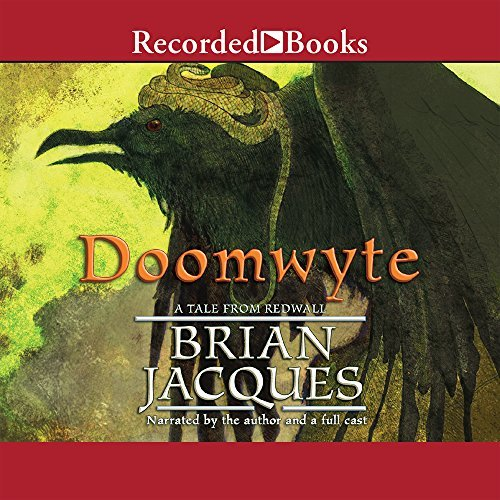Jacques Brian A Full Cast Jacques Brian Doomwyte (the Redwall Series)