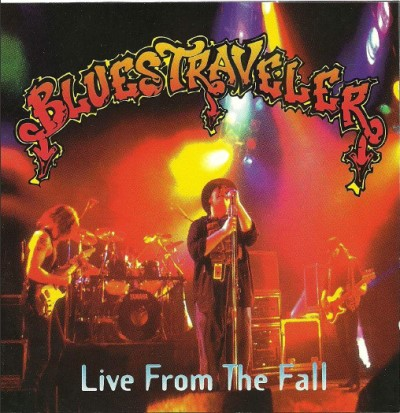 Blues Traveler Live From The Fall
