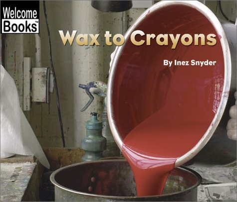Inez Snyder Wax To Crayons