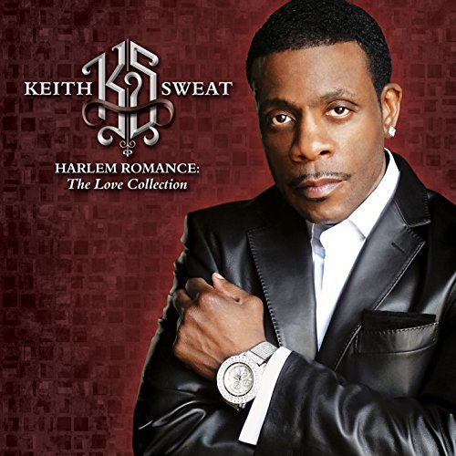 Keith Sweat Harlem Romance The Love Colle