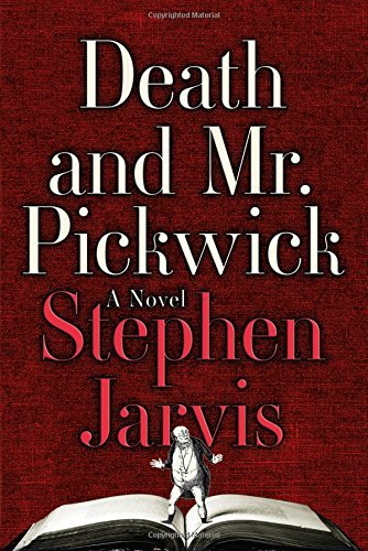 Stephen Jarvis Death And Mr. Pickwick