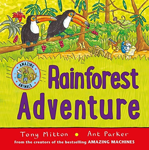 Tony Mitton Rainforest Adventure